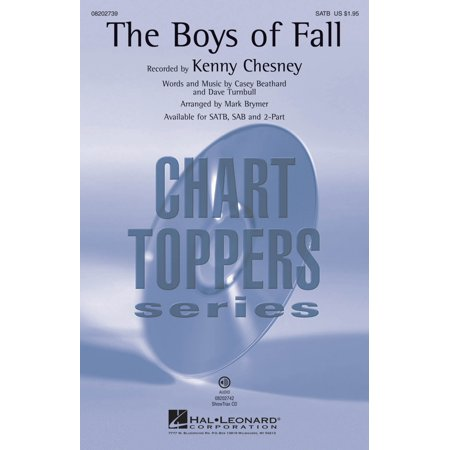 Hal Leonard The Boys of Fall SATB by Kenny Chesney arranged by Mark Brymer (Kenny Chesney Halloween)