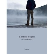L'amore negato - eBook