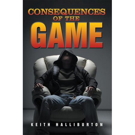 Consequences of the Game - eBook ()
