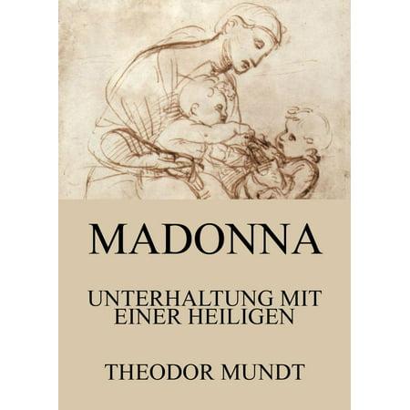 Madonna - Unterhaltung mit einer Heiligen - eBook