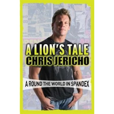A Lions Tale  Around The World In Spandex  Paperback
