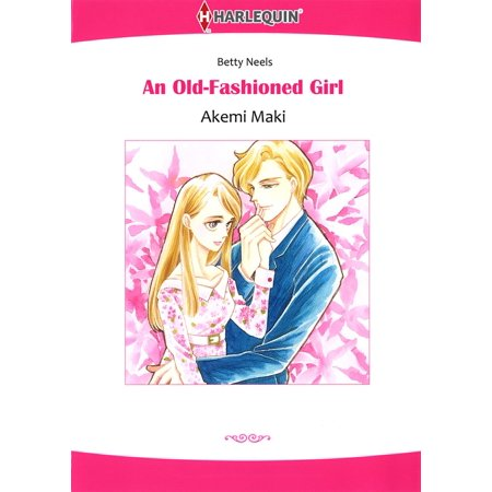 An Old-Fashioned Girl (Harlequin Comics) - eBook (Girls Of Comic Con)