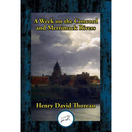 A Week on the Concord and Merrimack Rivers - eBook (Merrimack Model)