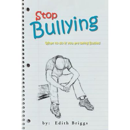 Stop Bullying : What to Do If You Are Being Bullied