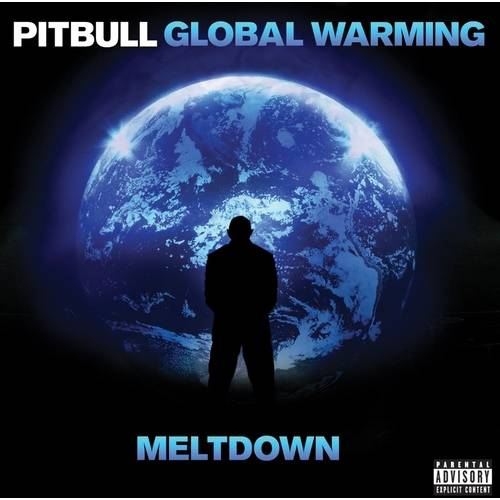 Global Warning: Meltdown (Deluxe Edition) (Explicit)