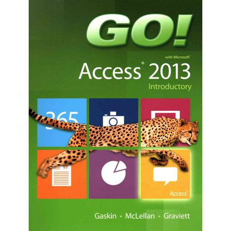 Go  With Microsoft Access 2013  Introductory