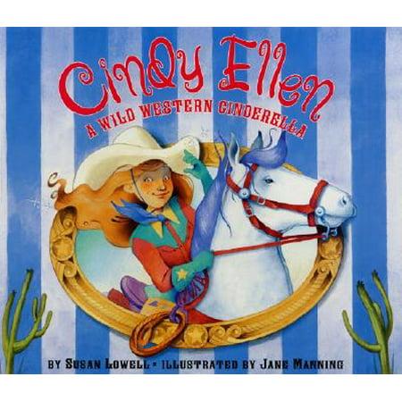 Cindy Ellen : A Wild Western (Cinderella A Dream)