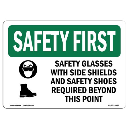 OSHA SAFETY FIRST Sign - Safety Glasses With Side Shields With Symbol | Choose from: Aluminum, Rigid Plastic or Vinyl Label Decal | Protect Your Business, Work Site, Warehouse | (Glasses From The Side)