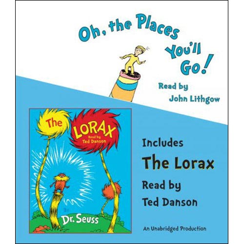 Oh, the Places You'll Go! / The Lorax