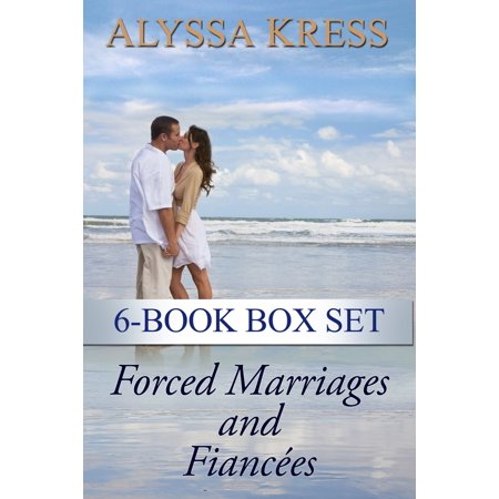 Forced Marriages and Fiancées 6-Book Box Set -
