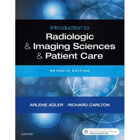 Introduction to Radiologic and Imaging Sciences and Patient Care E-Book -