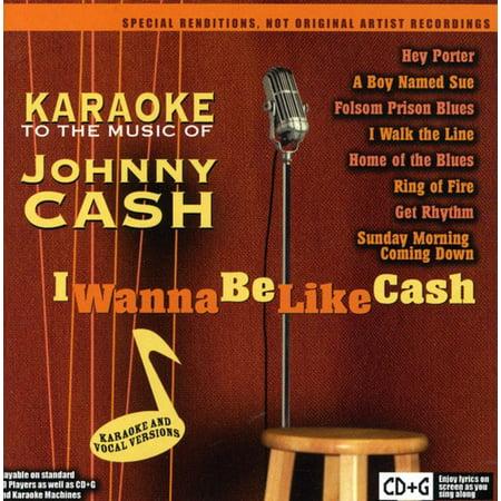 Karaoke To The Music Of Johnny Cash  I Wanna Be Like Cash