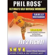 Phil Ross: Ultimate Self Defense Workout Fit 2 Fight With Phil Ross by BAYVIEW ENTERTAINMENT