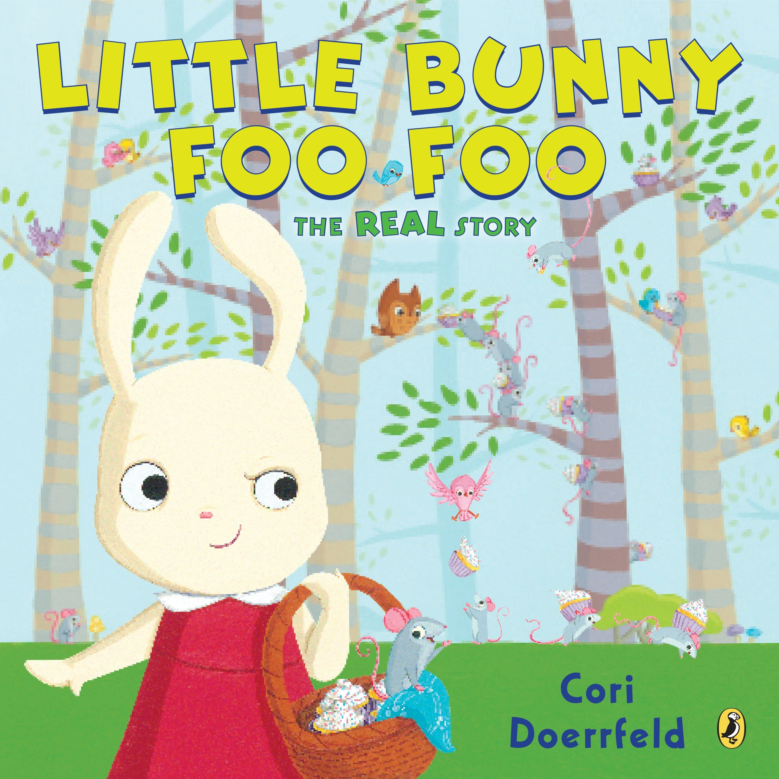 Little Bunny Foo Foo: The Real Story (Paperback)