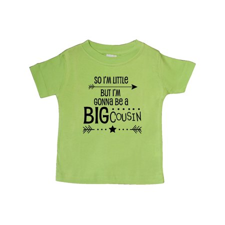 So I'm Little, But I'm Gonna Be a Big Cousin Baby (Big Cousin And Little Cousin T Shirts)