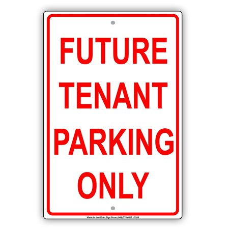 Future Tenant Parking Only Reserved Spot Alert Caution Warning Notice Aluminum Metal Sign 8