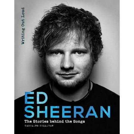Ed Sheeran Writing Out Loud
