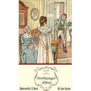 Northanger Abbey: The Jane Austen Illustrated Edition - eBook