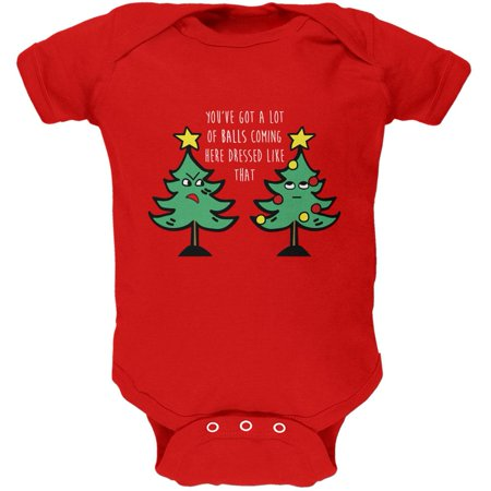 Christmas Tree You've Got a Lot of Balls Funny Soft Baby One
