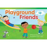 Playground Friends (Library Bound) (Emergent)