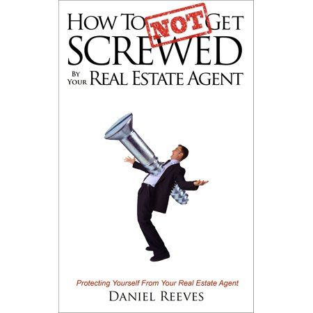 Acid Cigars By Drew Estate - How To {Not} Get Screwed by Your Real Estate Agent - eBook