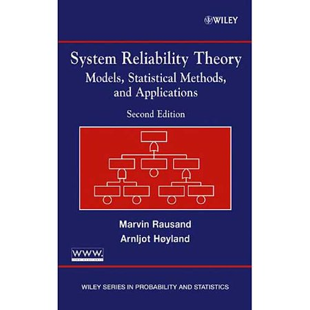 System Reliability Theory  Models  Statistical Methods  And Applications