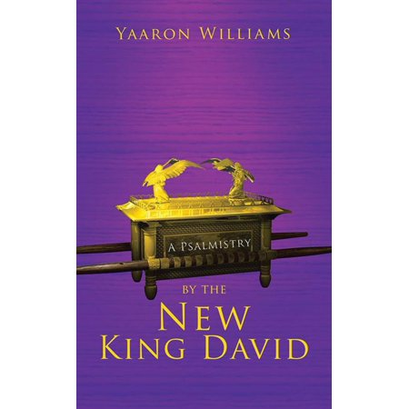 A Psalmistry by the New King David - eBook