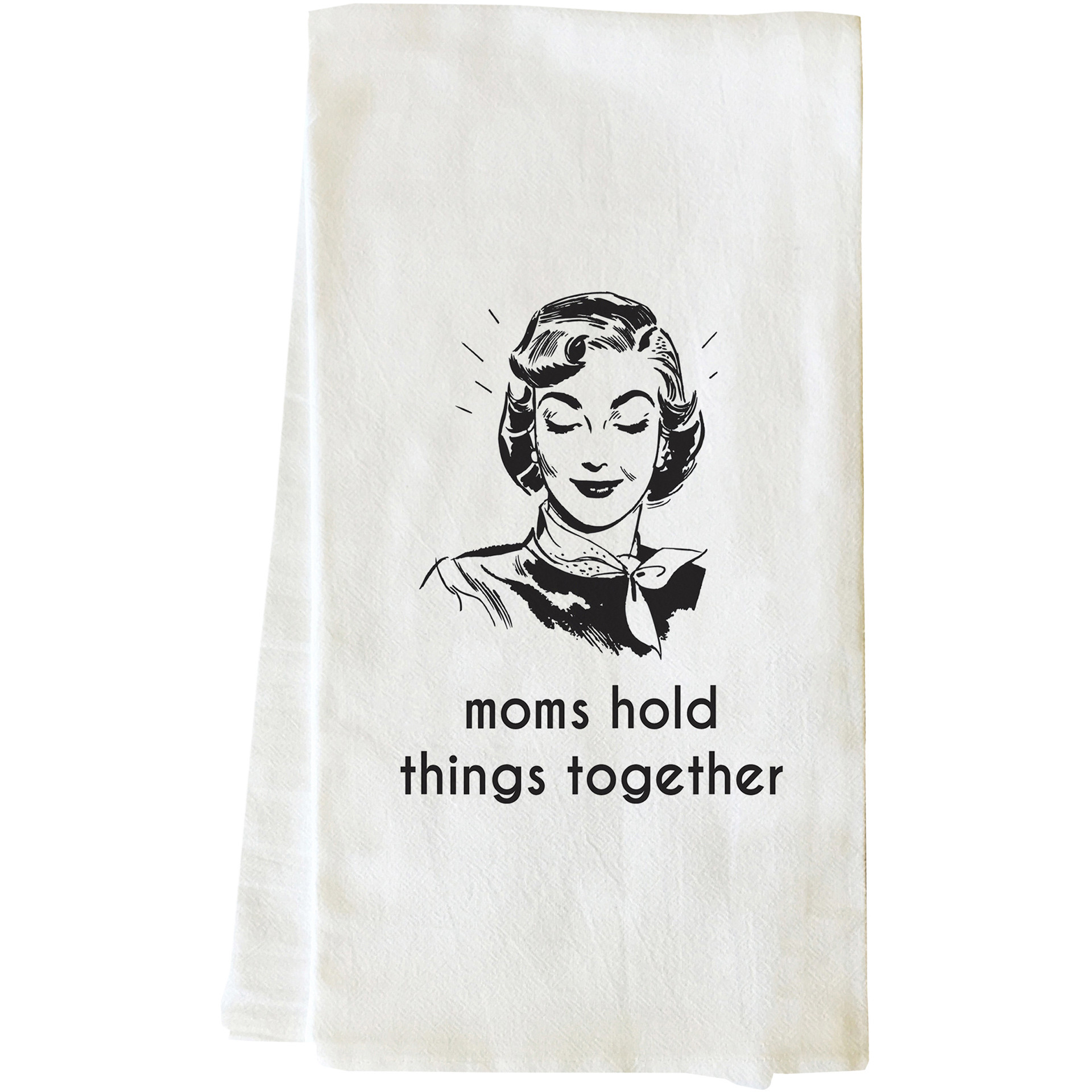 """Moms Hold Things Together"" Tea Towel by OneBellaCasa"