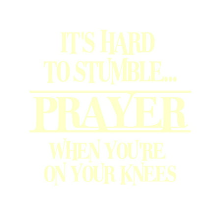 Prayer It s Hard to Stumble When Vinyl Decal Small Ivory
