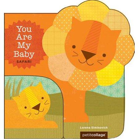 Baby Safari (You Are My Baby: Safari)