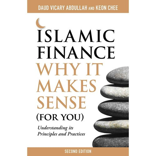 Islamic Finance: Why It Makes Sense (For You)