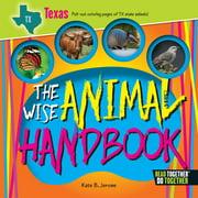 The Wise Animal Handbook Texas (Hardcover)