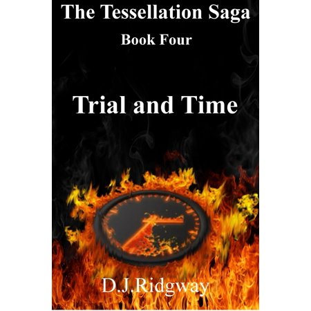 The Tessellation Saga, book four. Trial and Time - eBook - Halloween Tessellations