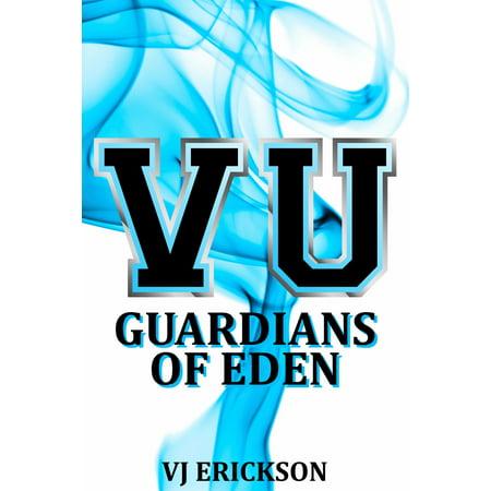 Guardians of Eden: Book Four of the Vampire University Series - eBook