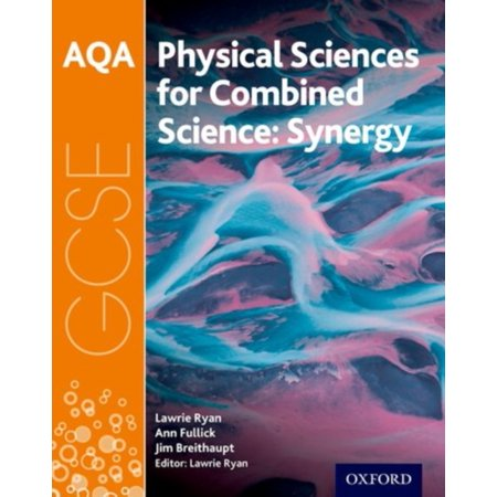 Aqa GCSE Combined Science (Synergy) : Physical Sciences Student (Usa Physical Features)