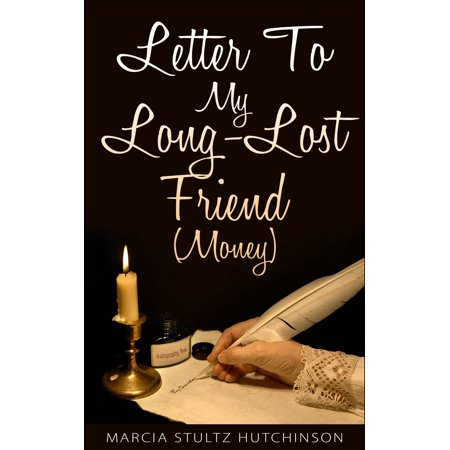 Letter To My Long-Lost Friend (Money) - eBook