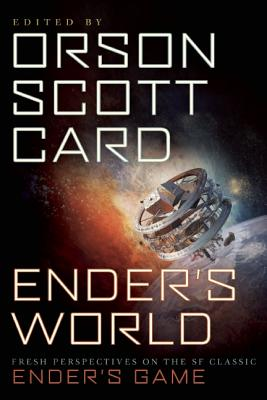 Enders World: Fresh Perspectives on the SF Classic Enders Game