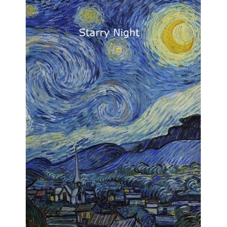 Starry Night: Vincent Van Gogh Diary / Notebook / Journal 8.5 X 11 Inch, 100 Lined Pages