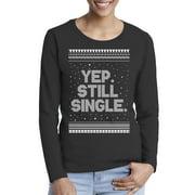 Awkward Styles Xmas Still Single Ugly Christmas Sweater Long Sleeve T-shirt For Women