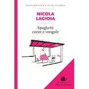 Spaghetti cozze e vongole - eBook