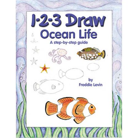 1-2-3 Draw Ocean Life: A Step-by-step Guide