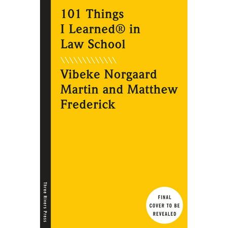 101 Things I Learned® in Law School - School Things