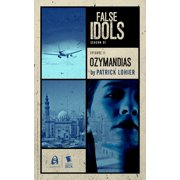 Ozymandias (False Idols Season 1 Episode 11) - eBook