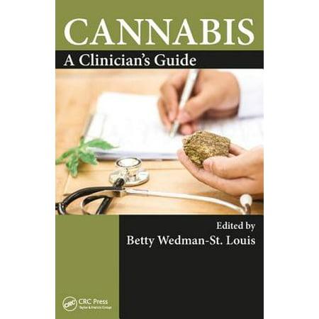 Cannabis : A Clinician's Guide