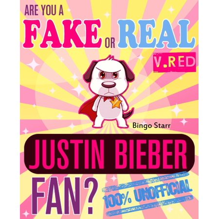 Are You a Fake or Real Justin Bieber Fan? Version Red: The 100% Unofficial Quiz and Facts Trivia Travel Set Game -