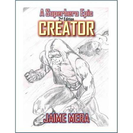 Creator: A Superhero Epic - 2nd Edition - eBook - Superhero Outfit Creator