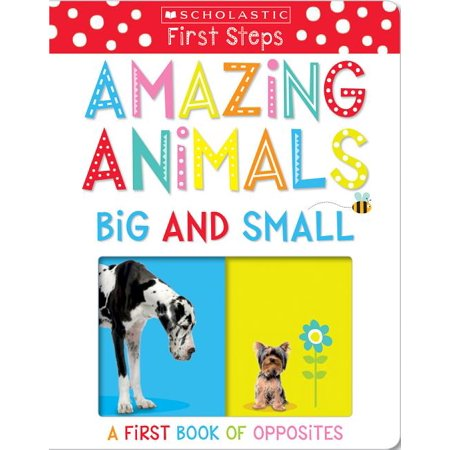 Amazing Animals Big and Small A First Bo (Board Book)