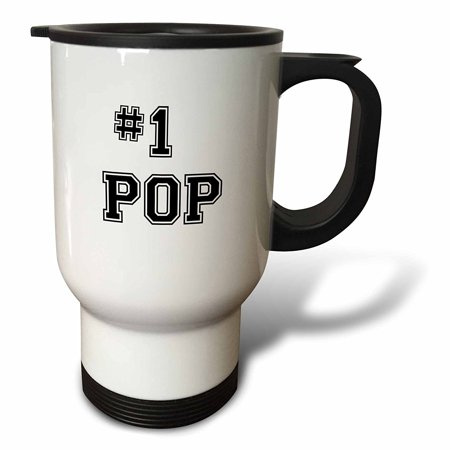 3dRose #1 Pop - Number One Pop - for worlds greatest and best dads - black text good for Fathers Day gifts, Travel Mug, 14oz, Stainless Steel