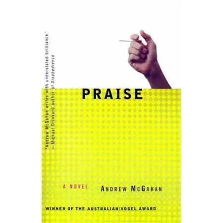 Praise : A Novel