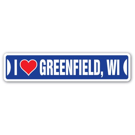 I LOVE GREENFIELD, WISCONSIN Street Sign wi city state us wall road décor gift - Party City Greenfield